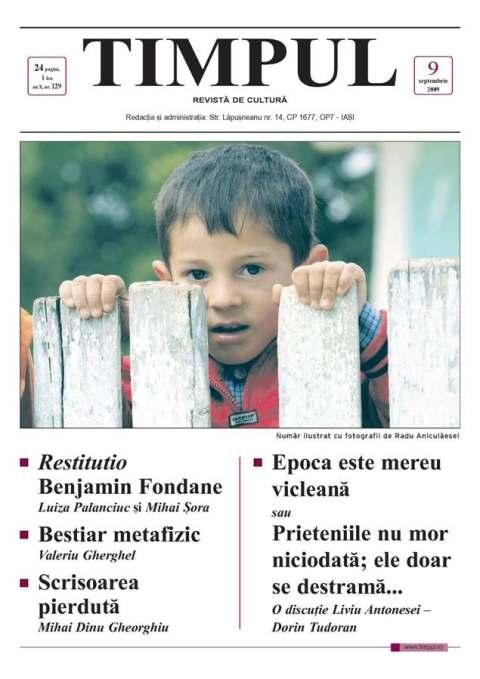 Revista TIMPUL | Nr. 9, septembrie 2009 | http://www.timpul.ro/ |